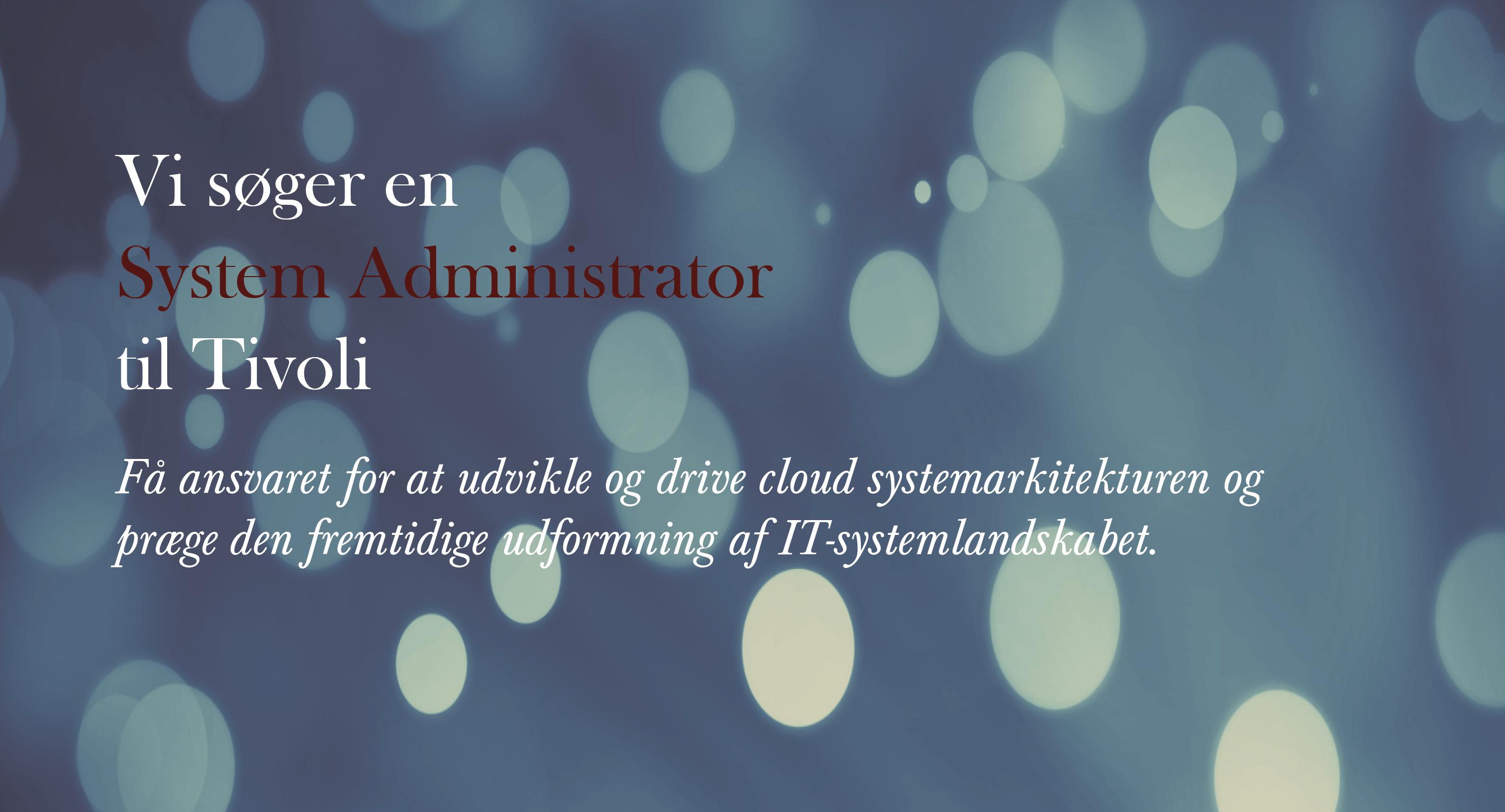 System Administrator - Tivoli